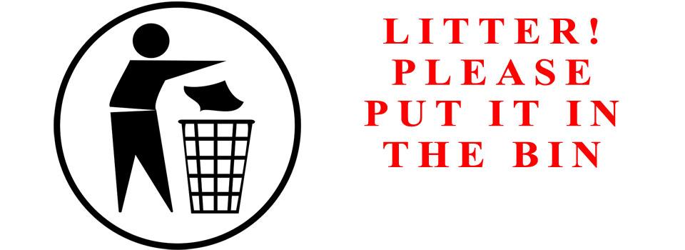 LITTER!  PLEASE DON'T DROP IT