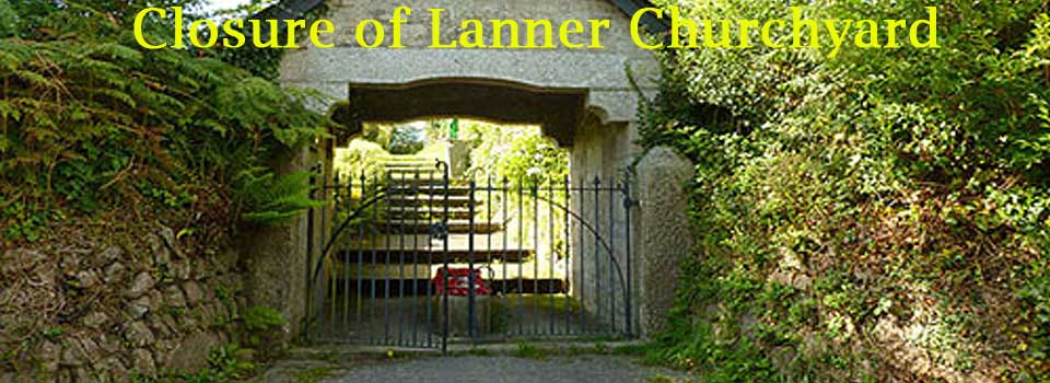 Closure of Lanner Churchyard